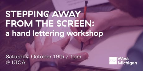 Stepping Away From the Screen: A Hand Lettering Workshop tickets