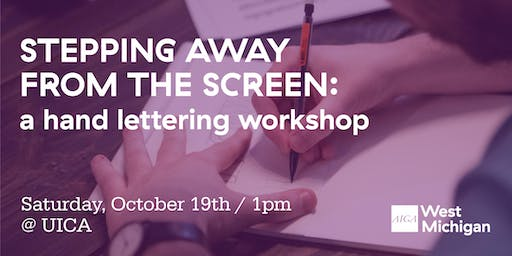 Stepping Away From the Screen: A Hand Lettering Workshop