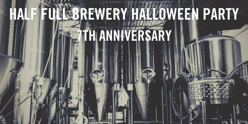 Half Full Brewery 7th Anniversary Halloween Party