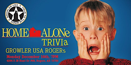 Home Alone Trivia at Growler USA Rogers