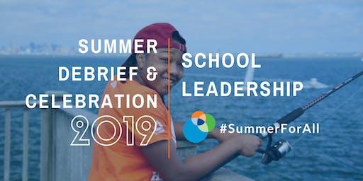 2019 Summer Debrief & Celebration for School Leaders