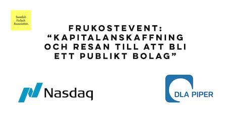 """FRUKOSTEVENT: """"Kapitalanskaffning och resan till att bli ett publikt bolag"""" tickets"""