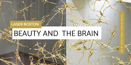 LASER Boston: Beauty and the Brain tickets