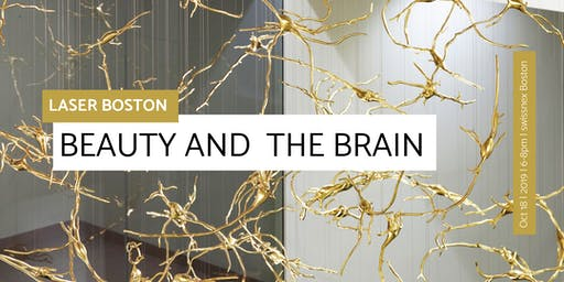 LASER Boston: Beauty and the Brain