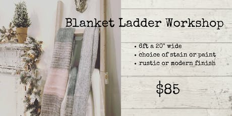 Blanket Ladder Workshop tickets