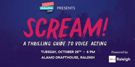 Scream!: A Thrilling Guide to Voice Acting tickets