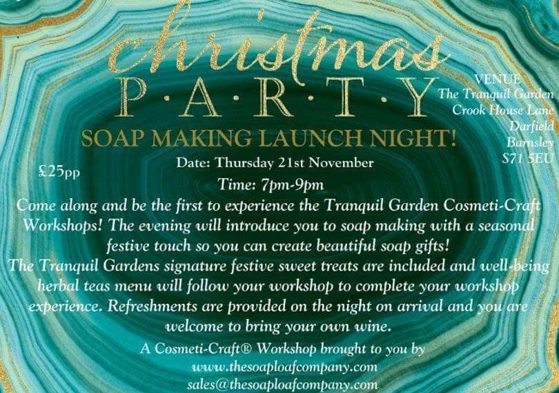 Cosmeti-CraftTranquil Garden Launch Party Festive Soap Gift Making