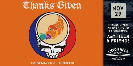 Thanks Given: An Evening To Be Grateful ft. Amy Helm & Friends