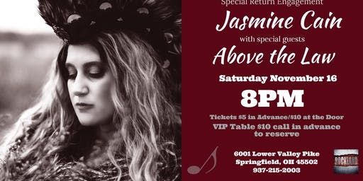 Jasmine Cain returns with Special Guests Above the Law