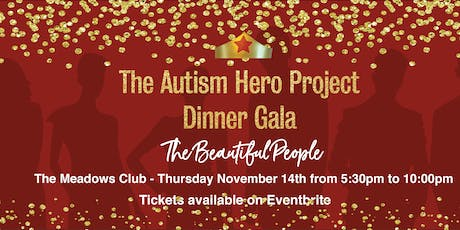 The Autism Hero Project Dinner Gala - The Beautiful People tickets