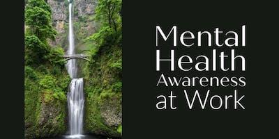 Mental Health Awareness at Work