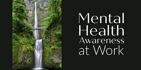 Mental Health Awareness at Work tickets