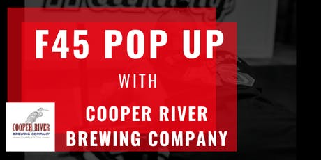 F45 Training Pop-Up @ Cooper River Brewing Company tickets