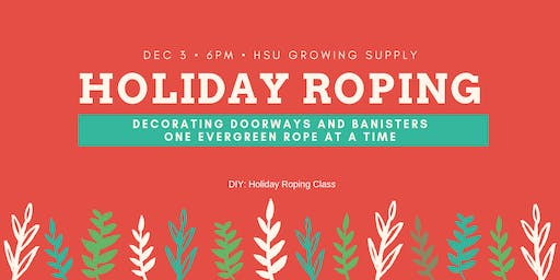 Make Your Own Holiday Roping