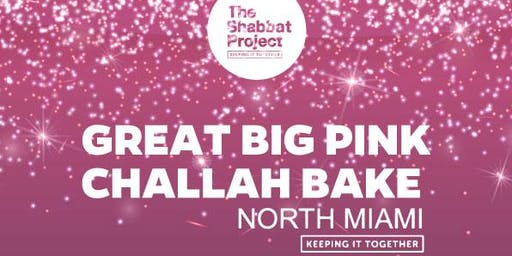 The Great Big Pink Challah Bake of North Miami