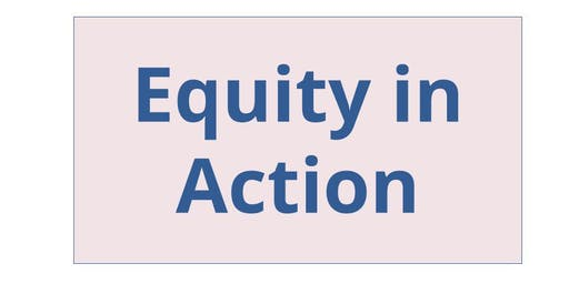 Equity in Action: Practical Strategies for Community Engagement