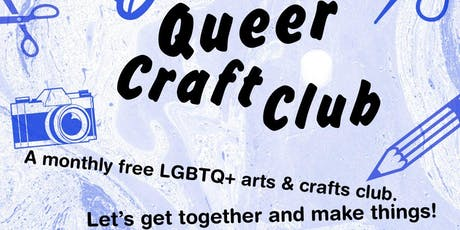 Queer Craft Club: Badge Making tickets