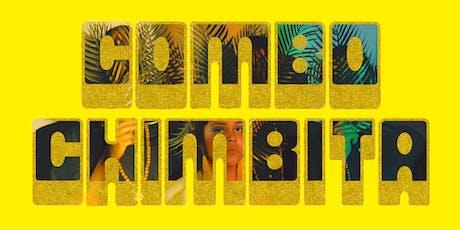 Guacamayo Tropical presenta: COMBO CHIMBITA / Madrid entradas