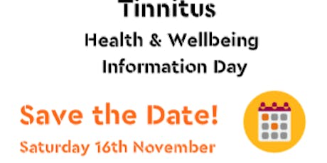 Tinnitus Health & Wellbeing Information Day tickets
