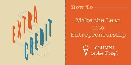How To Make the Leap into Entrepreneurship tickets