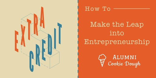 How To Make the Leap into Entrepreneurship