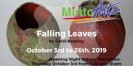 Falling Leaves by Carol Bradley tickets