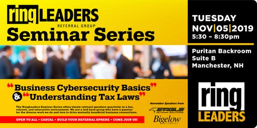 "RingLeaders Seminar ""Business Cybersecurity"" & ""Understanding Tax Laws"""