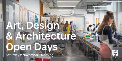 University of Dundee - Art, Design & Architecture Open Days - 2 November - Morning