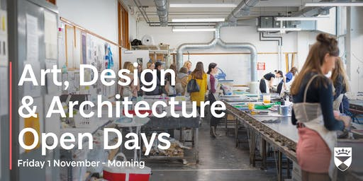 University of Dundee - Art, Design & Architecture Open Days - 1 November - Morning