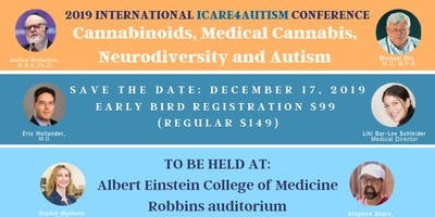 ICare4Autism International Conference: Cannabinoids, Medical Cannabis, Neurodiversity and Autism *SPECIAL REDUCED TICKET for Academic Institutions/Educators/Social Media Friends*