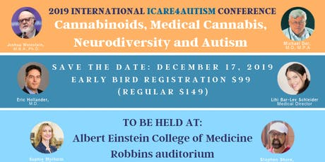 ICare4Autism International Conference: Cannabinoids, Medical Cannabis, Neurodiversity and Autism *SPECIAL REDUCED TICKET for Academic Institutions/Educators/Social Media Friends* tickets