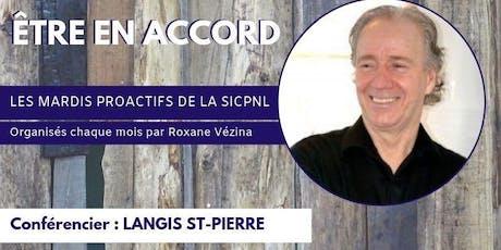 Mardi Pro actif - Musical | Être en accord, avec Langis St-Pierre billets