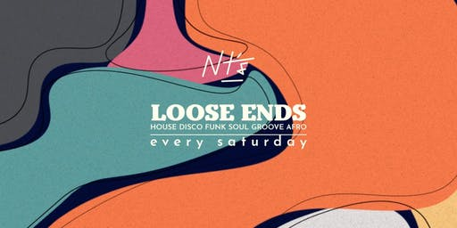 Loose Ends: Global disco, house & soul every Saturday!