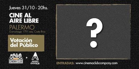Cine al Aire Libre: VOTACION DEL PUBLICO (???) -  Jueves 31/10 entradas