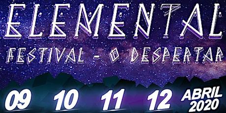 ELEMENTAL FESTIVAL - O DESPERTAR ingressos