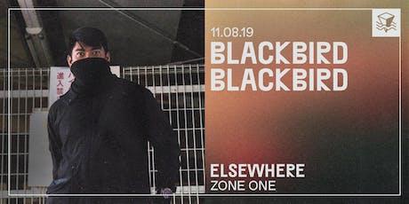 Blackbird Blackbird @ Elsewhere (Zone One) tickets