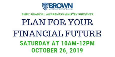 PLAN FOR YOUR FINANCIAL FUTURE tickets