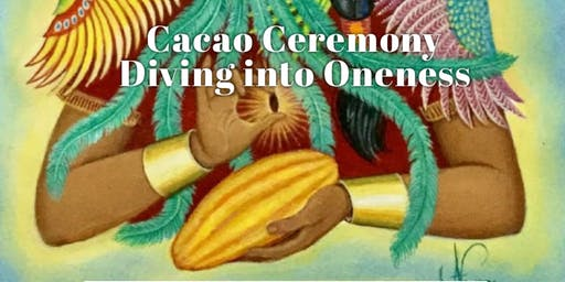 Cacao Ceremony. Diving into Oneness