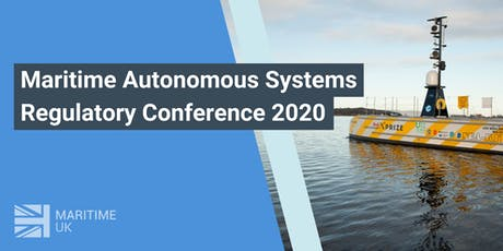 Maritime Autonomous Systems Regulatory Conference 2020 tickets