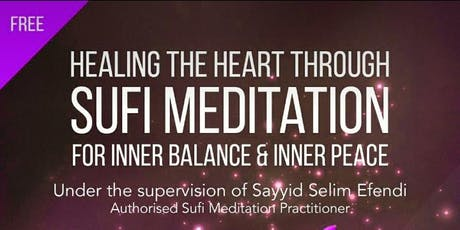 Healing the Heart through Sufi Meditation tickets