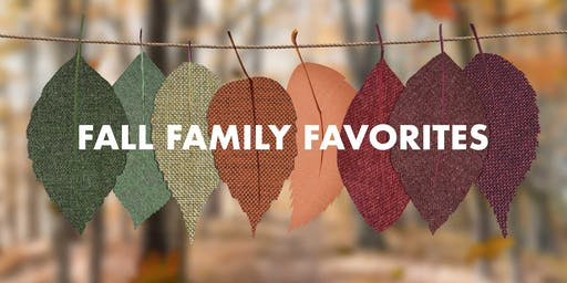 Family Fall Favorites