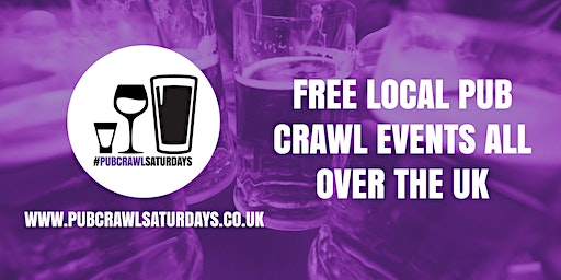 PUB CRAWL SATURDAYS! Free weekly pub crawl event in Royal Tunbridge Wells