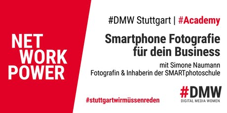 #DMW Academy: Smartphone Fotografie fürs Business  - Praxis-Workshop Tickets