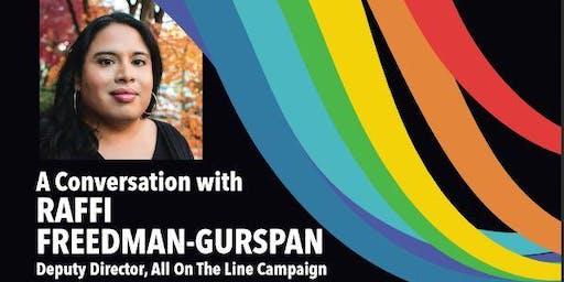 A Conversation with Raffi Freedman-Gurspan