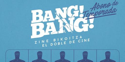 ABONO BANG BANG ZINEMA 2019/2020