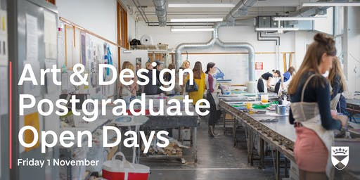 University of Dundee - Art & Design Postgraduate Open Days - Friday 1 Nov