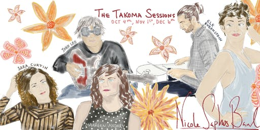 THE TAKOMA SESSIONS (Oct 4, Nov 1, & Dec 6)
