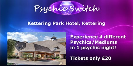 Psychic Switch - Kettering tickets