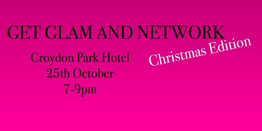 Get Glam & Network Christmas Edition