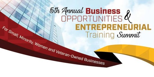 5th Annual Business Opportunities & Entrepreneurial Training Summit - Prime Contractors Forum